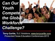 Can our youth compete in the global workforce challenge