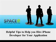 Helpful Tips to Help You Hire iPhone Developer for Your App