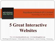 5 Great Interactive Websites | Keyideas Infotech