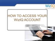 HOW TO ACCESS WIZIQ ACCOUNT