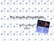 THE MIRACLE OF SNOWFLAKES