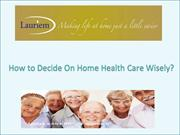 Home Care Services Browse the Key Benefits