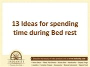 13 Ideas for spending time during Bed rest
