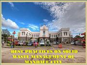 BEST PRACTICES ON SOLID WASTE MANAGEMENT OF MANDAUE CITY