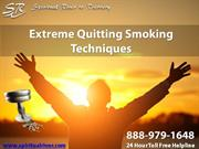 Extreme Quitting Smoking Techniques