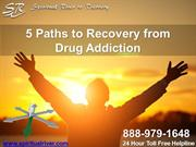 5 Paths to Recovery from Drug Addiction