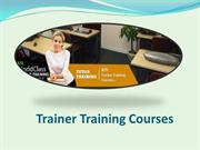 Trainer Training Courses