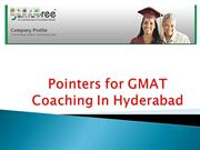 Pointers for GMAT Coaching In Hyderabad