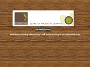 Willowson Flooring offers luxury oak wood flooring