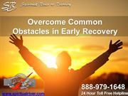 Overcome Common Obstacles in Early Recovery