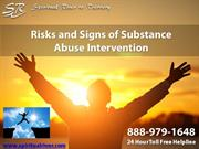 Risks and Signs of Substance Abuse Intervention