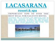 Important Tips to Find the Best Deal for Salento Hotel