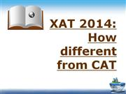 XAT 2014- How different from CAT