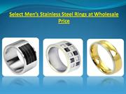 Select Men's Stainless Steel Rings at Wholesale Price
