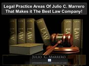 Legal Practice Areas Of Julio C. Marrero That Makes it The Best Law Co