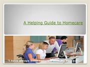 A Helping Guide to Homecare