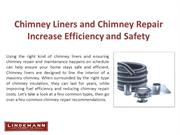 Chimney Liners and Chimney Repair Increase Efficiency and safty