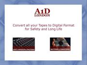 Convert all your Tapes to Digital Format for Safety and Long Life