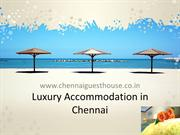 Luxury Accommodation in Chennai