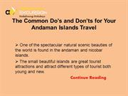 The Common Do's and Don'ts for Your Andaman Islands Travel