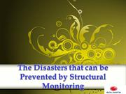 The Disasters that can be Prevented by Structural Monitoring