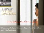 How to Select a Good Divorce Lawyer