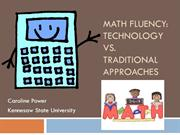 Math Fluency: Technology vs. Traditional Approaches