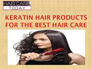Keratin Hair Products For The Best Hair Care