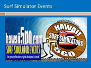 Hawaiian Surf Simulators