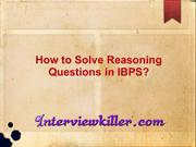 How Solve Reasoning Questions in IBPS Exam? - Interviewkiller.com