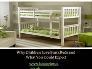 Why Children Love Bunk Beds and What You Could Expect
