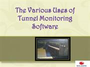 The Various Uses of Tunnel Monitoring Software