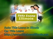Car Title Loans- Auto Title Loans- No Fee Title Loans In Illinois
