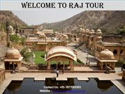 Raj Tour-Jaipur Tour, Jaiur Travel Packages