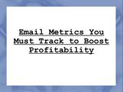 Email Metrics You Must Track to Boost Profitability