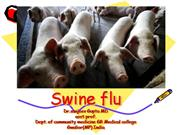 ppt on swine flu sanjeev june