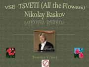 VSE  TSVETI (All the Flowers)[1][1]