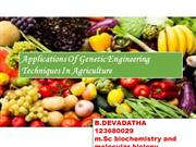 APPLICATIONS OF GENETIC ENGINEERING  TECHNIQUES IN AGRICULTURE by dath