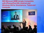 Wifi Miracast HDMI dongle for IOS, Android OS & Window