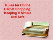 Rules for Online Carpet Shopping: Keeping It Simple and Safe
