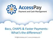 Bacs, CHAPS & Faster Payments: What's the difference?