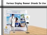 Various Display Banner Stands In Use
