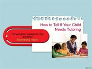 How to Tell If Your Child Needs Tutoring