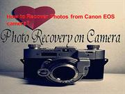 how to recover deleted photos from canon eos camera