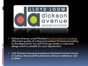 Dickson Avenue - Indoor and Outdoor Furniture Store in Sydney