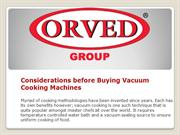 orved-shop-Considerations before Buying Vacuum Cooking Machines