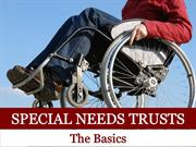 Special Needs Trusts: The Basics