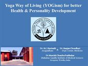 Yoga The Way of living for developing holistic Personality