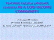 English Language Learners in low income Classrooms_Margaret Solomon