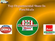Top Departmental Store - Amul Ice-Cream Panchkula